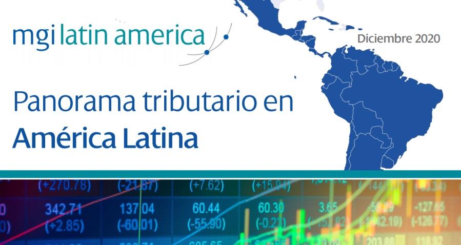 WE PRESENT YOU THE PANORAMA NEWSLETTER MGI'S TAX IN LATIN AMERICA WORLDWIDE WITH CPAAI